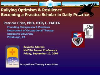 Rallying Optimism & Resilience Becoming a Practice Scholar in Daily Practice