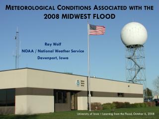 M eteorological  C onditions  A ssociated with the  2008 Midwest Flood