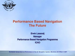 Performance Based Navigation The Future