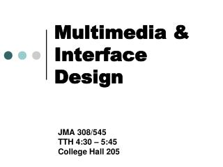 Multimedia & Interface Design