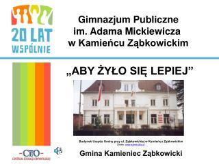 Budynek Urzędu Gminy przy ul. Ząbkowickiej w Kamieńcu Ząbkowickim Źródło:  saleib.dbv.pl