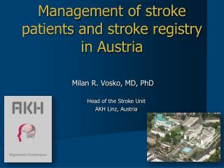 Management  of stroke patients and stroke registry  in Austria