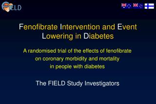 Fenofibrate Intervention and Event Lowering in Diabetes