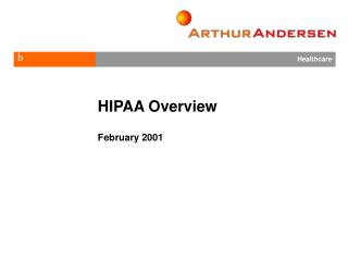 HIPAA Overview  February 2001