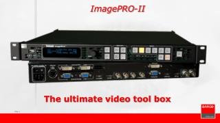 The ultimate video tool box
