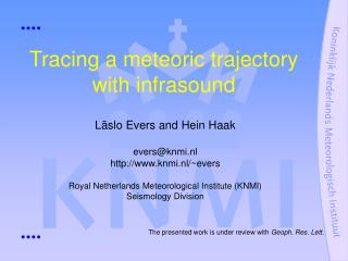 Tracing a meteoric trajectory with infrasound