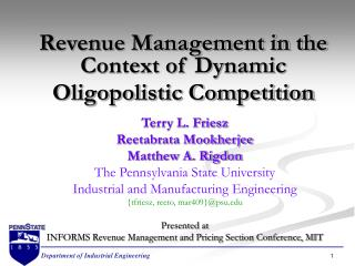 Revenue Management in the Context of Dynamic Oligopolistic Competition