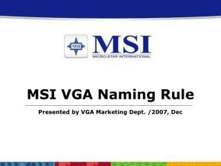 Presented by VGA Marketing Dept. /2007, Dec