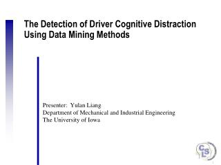 The Detection of Driver Cognitive Distraction Using Data Mining Methods