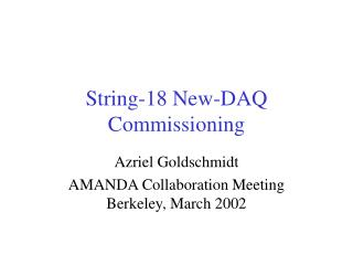 String-18 New-DAQ Commissioning