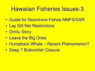 Hawaiian Fisheries Issues-3