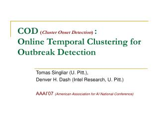 COD ( Cluster Onset Detection ) :  Online Temporal Clustering for Outbreak Detection