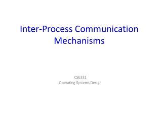 Inter-Process Communication Mechanisms