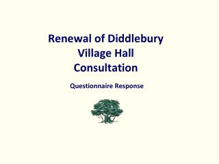 Renewal of Diddlebury Village Hall Consultation