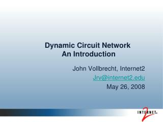 Dynamic Circuit Network  An Introduction
