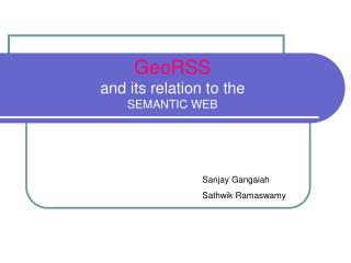 GeoRSS and its relation to the  SEMANTIC WEB