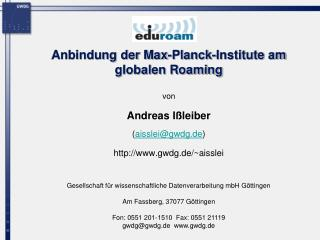 Anbindung der Max-Planck-Institute am globalen Roaming