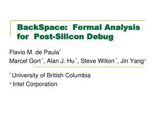 BackSpace:  Formal Analysis  for  Post-Silicon Debug