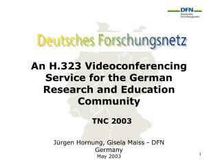 An H.323 Videoconferencing Service for the German Research and Education Community