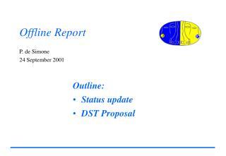 Offline Report