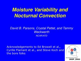 Moisture Variability and Nocturnal Convection