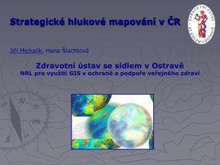 Strategické hlukové mapování v ČR