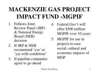 MACKENZIE GAS PROJECT IMPACT FUND -MGPIF