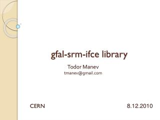 gfal-srm-ifce  library