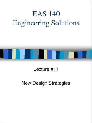 EAS 140 Engineering Solutions