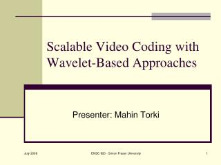 Scalable Video Coding with Wavelet-Based Approaches