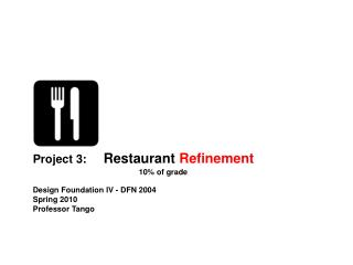 Project 3 Restaurant Refinement Jury