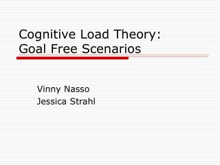 Cognitive Load Theory: Goal Free Scenarios