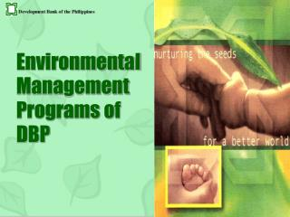 Environmental Management Programs of DBP