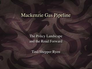 Mackenzie Gas Pipeline