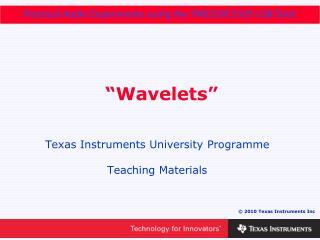 """Wavelets"""