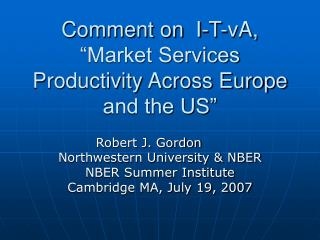 "Comment on  I-T-vA, ""Market Services Productivity Across Europe and the US"""