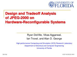 Design and Tradeoff Analysis of JPEG-2000 on Hardware-Reconfigurable Systems