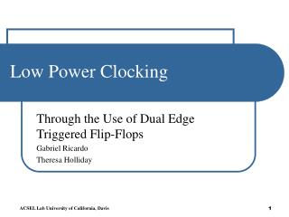 Low Power Clocking