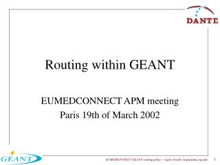 Routing within GEANT