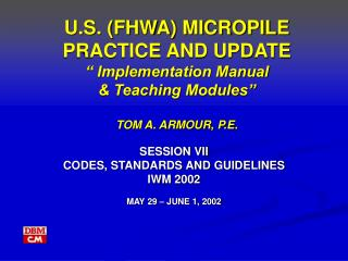 SESSION VII  CODES, STANDARDS AND GUIDELINES IWM 2002 MAY 29 – JUNE 1, 2002