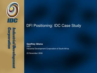 DFI Positioning: IDC Case Study