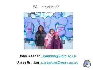 EAL Introduction