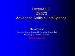 Lecture 25: CS573 Advanced Artificial Intelligence