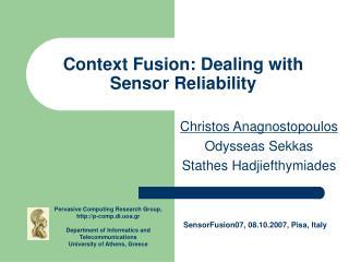 Context Fusion: Dealing with Sensor Reliability