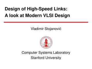 Design of High-Speed Links:  A look at Modern VLSI Design