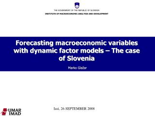 Forecasting macroeconomic variables with dynamic factor models  –  The case of Slovenia