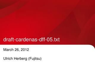 draft-cardenas-dff-05.txt