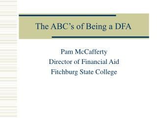 The ABC's of Being a DFA