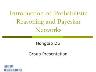 Introduction of Probabilistic Reasoning and Bayesian Networks