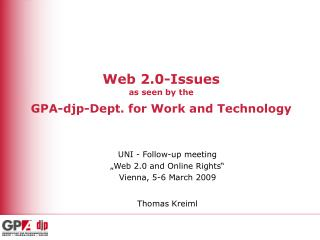 Web 2.0-Issues as seen by the GPA-djp-Dept. for Work and Technology